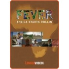 Fever - Africa Starts Rollin'