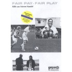 Fair Pay - Fair Play. Bälle aus fairem Handel