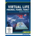 Virtual Life - Freunde, Feinde, Family
