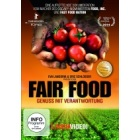 Fair Food - Genuss mit Verantwortung