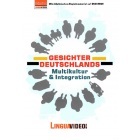 Gesichter Deutschlands - Multikultur & Integration