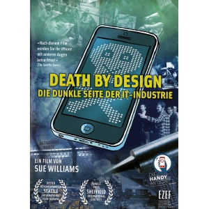 Death by Design - Die dunkle Seite der IT-Industrie